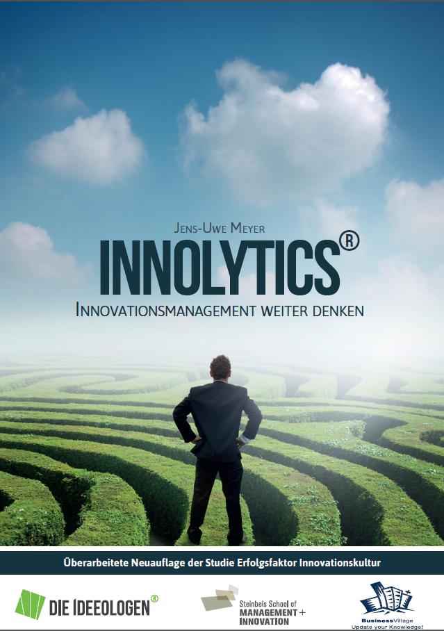 Studie: Innolytics - Innovationsmanagement weiter denken von Dr. Jens-Uwe Meyer