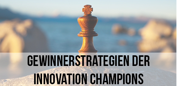 Zum Vortrag: Die Gewinnerstrategien der Innovation Champions